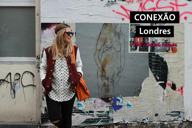 Carol-Neves-London-Londres-dicas-conexão-Londres