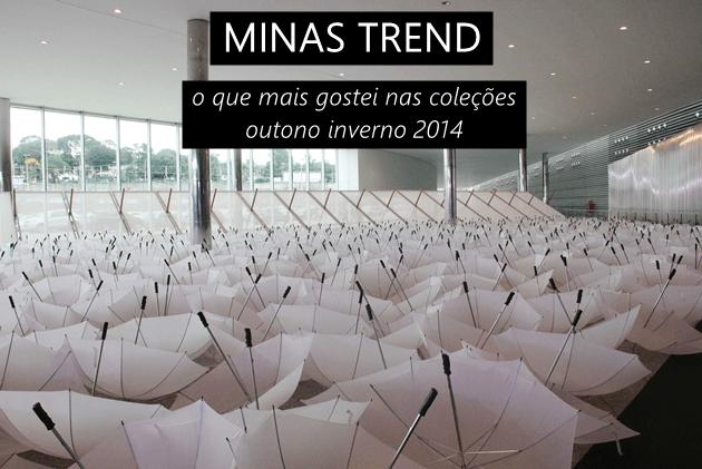 Minas-Trend-outono-inverno-2014-feira-de-moda-qual-ir-Lari-Duarte-2