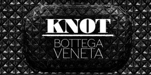 Uma clutch para vida: knot da Bottega Veneta