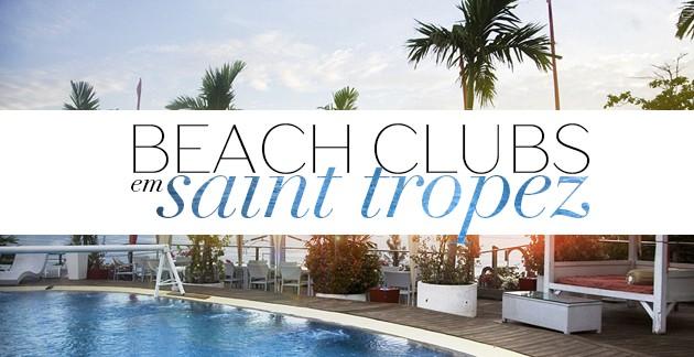 Dicas de Saint Tropez quais beach blubs beach club ir tudo sobre praia onde ficar blog Lari Duarte informações sul da França cidade