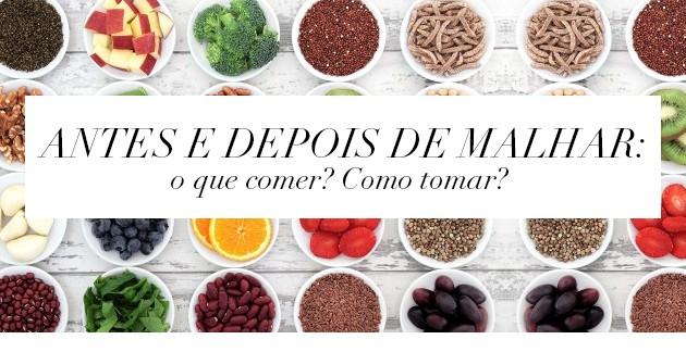 Dicas de alimentação bem estar comida saudável o que tomar antes de treinar malhar pós treino pré treino tudo sobre nutrologia nutrólogo Guiilherme Giorelli blog da Lari Duarte