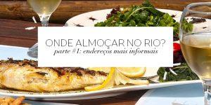 Onde comer no Rio? Parte #02