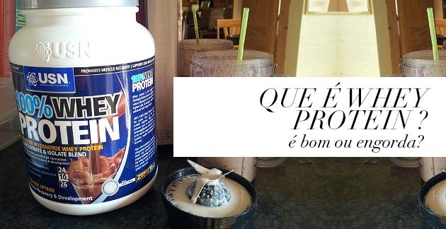 O que é whey protein? Como usar? Como tomar? Tudo sobre