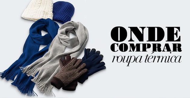 Onde-comprar-roupa-térmica- -para-inervo-frio- e99c230632220
