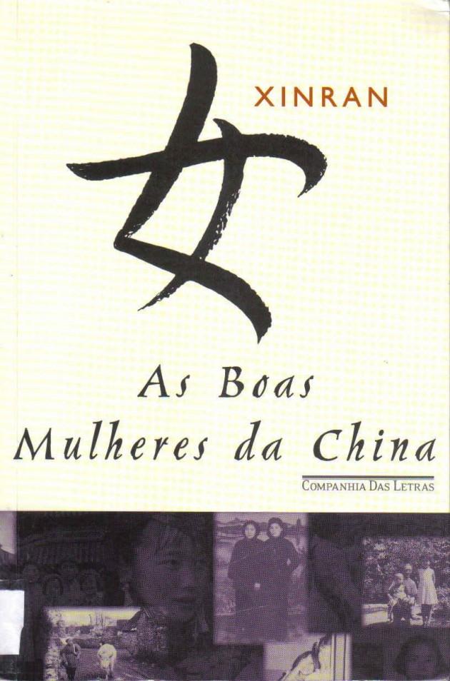 As-Boas-mulheres-da-china-Livros-dicas-marcantes-que-mudaram-minha-vida-Dica-boa-leitura-Lari-Duarte-blog-Depois-daquela-viagem-livro