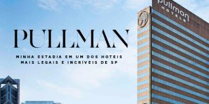 Hotel em SP: Pullman Vila Olímpia