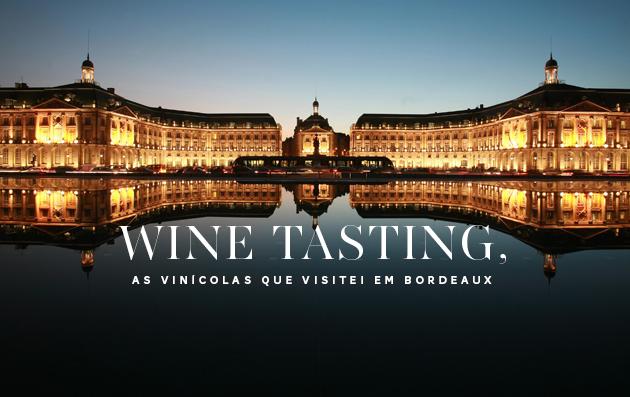 Vinícolas-em-Bordeaux-para-visitar-visitação-tudo-sobre-informações-dicas-onde-ir-wine-tasting-infos-informações-tudo-sobre