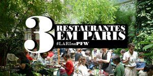 3 restaurantes must-go em Paris