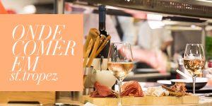 Onde comer em Saint-Tropez?