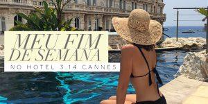 Minha experiência no Hotel 3.14 em Cannes