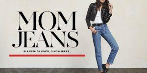 Trend pra ficar de olho: mom jeans