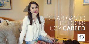 Vídeos da Lari: Desapegando de looks com Cabeed